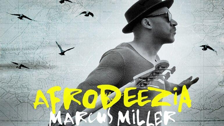 Marcus Miller: Afrodeezia